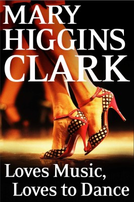 Mary Higgins Clark Loves Music, Loves To Dance