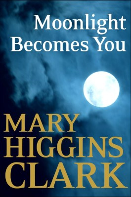 Mary Higgins Clark Moonlight Becomes You