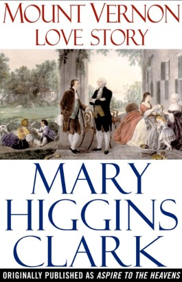 Mary Higgins Clark Mount Vernon Love Story