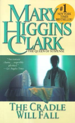 Mary Higgins Clark The Cradle Will Fall