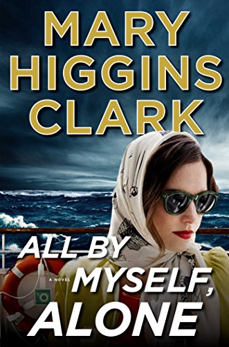 Mary Higgins Clark All By Myself, Alone