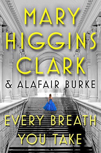 Mary Higgins Clark Every Breath You Take