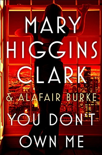 Mary Higgins Clark You Don't Own Me